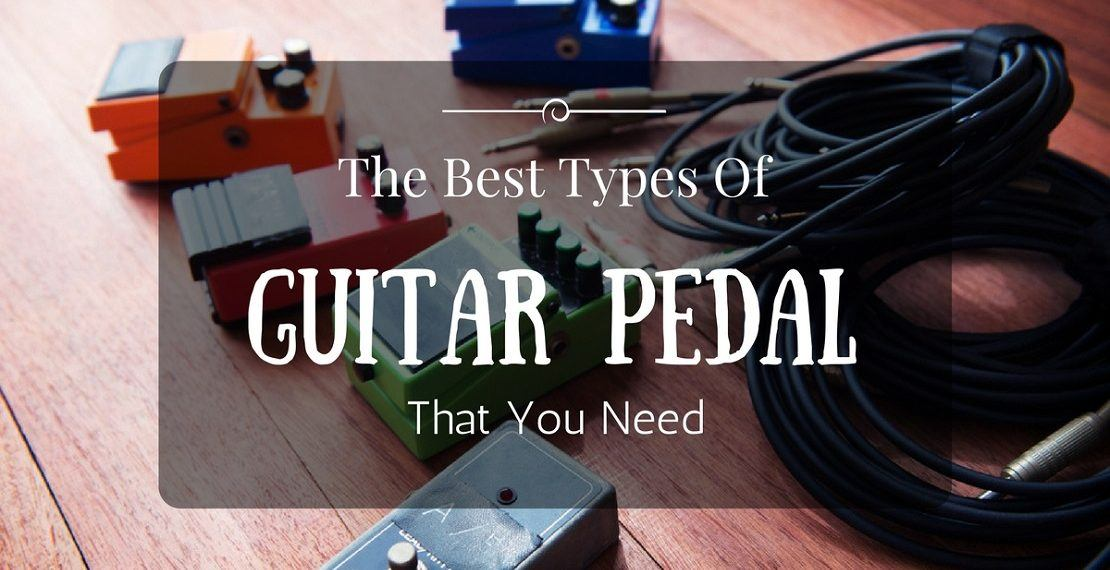 types of guitar pedal