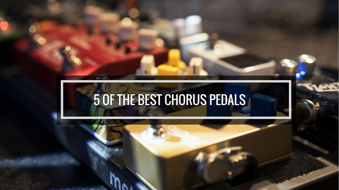 best chorus pedal