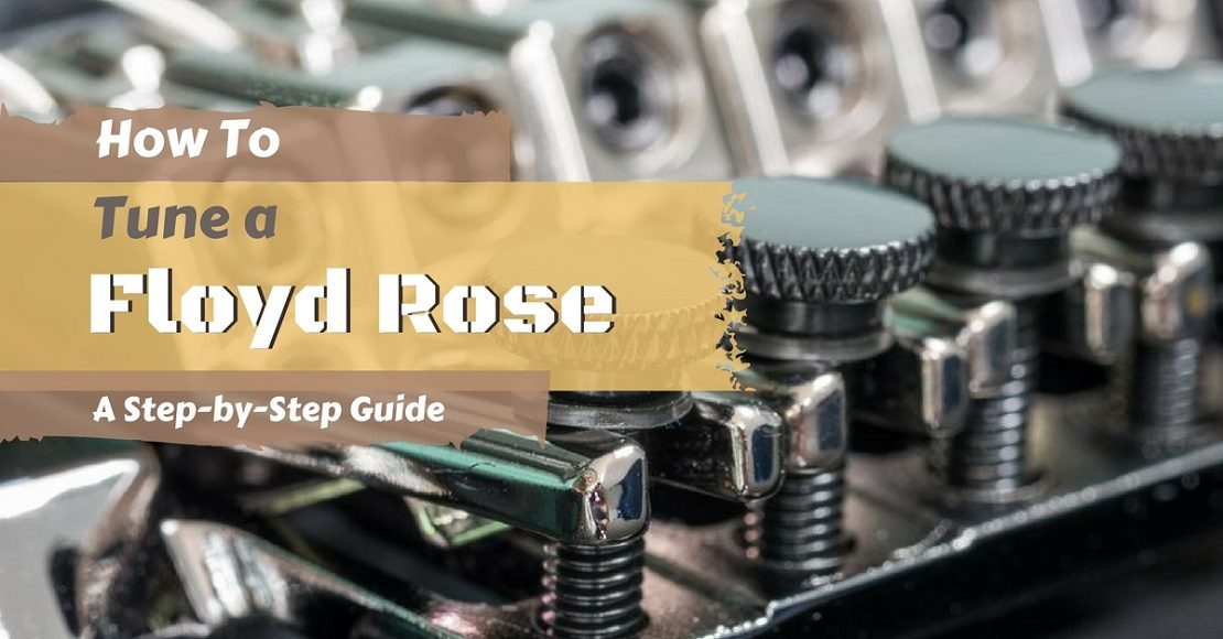How to tune a Floyd Rose