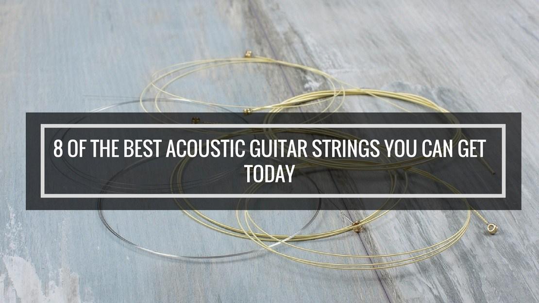 best acoustic guitar strings