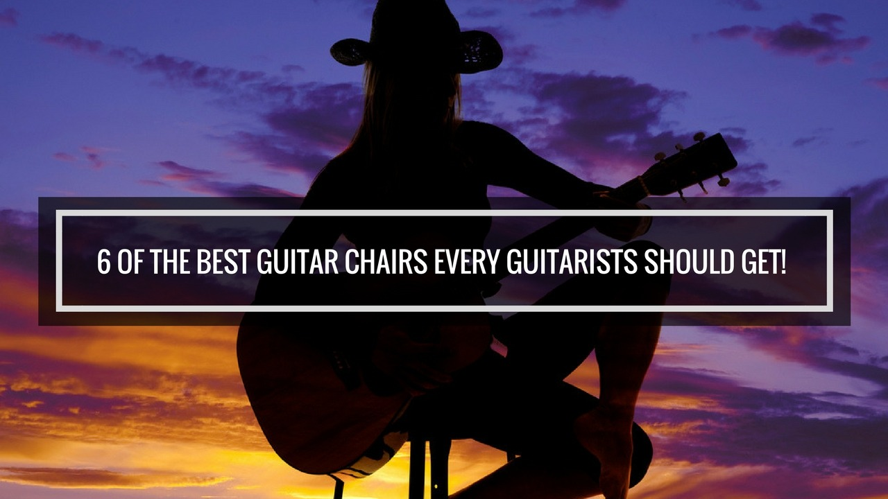 best guitar chairs