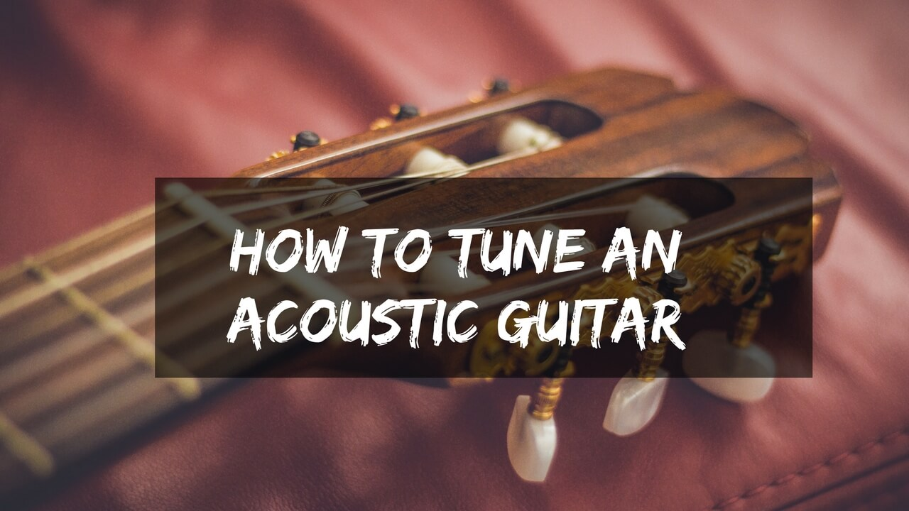 how to tune an acoustic guitar. Black Bedroom Furniture Sets. Home Design Ideas