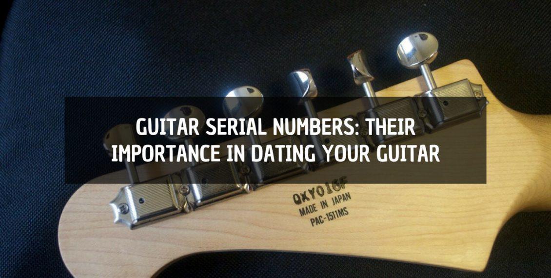 guitar serial numbers